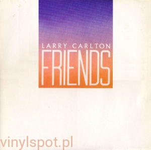 Larry Carlton Friends  T16k