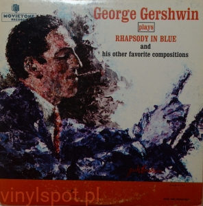 Gershwin, rhapsody in blue and other comp., Gershwin